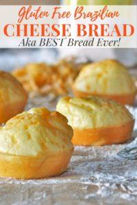 Gluten Free Brazilian Cheese Bread Recipe Pinterest Image