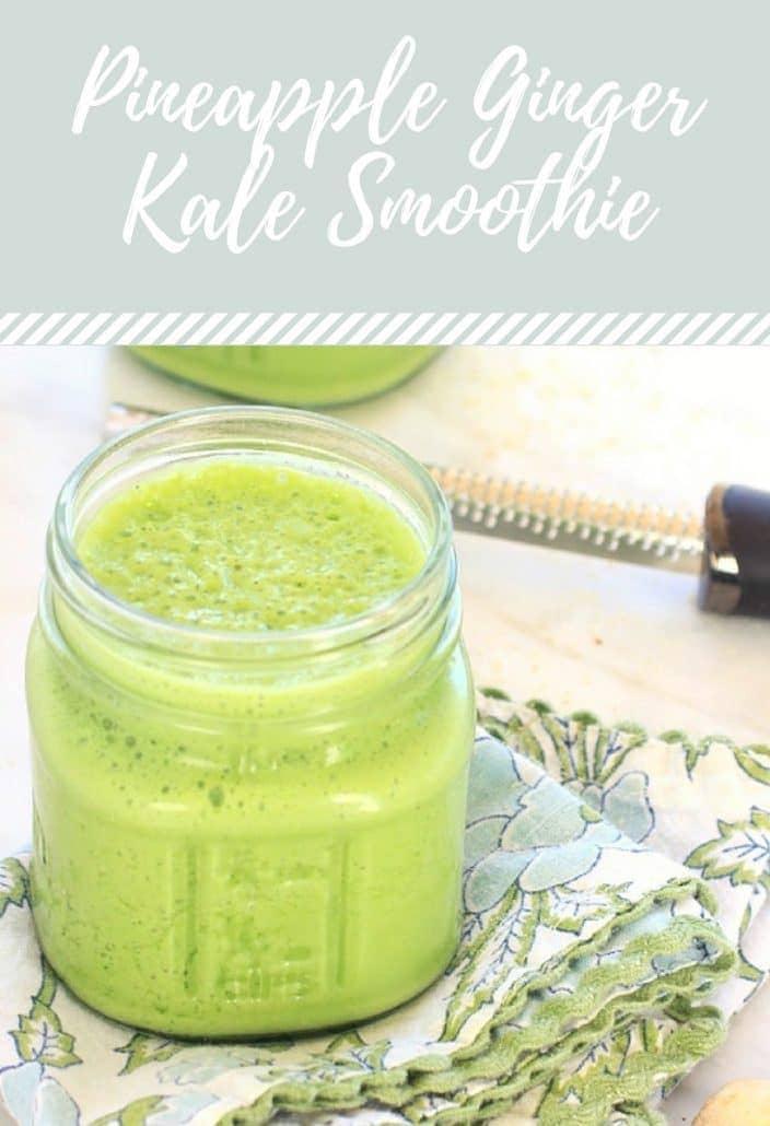 Pineapple Ginger Kale Smoothie
