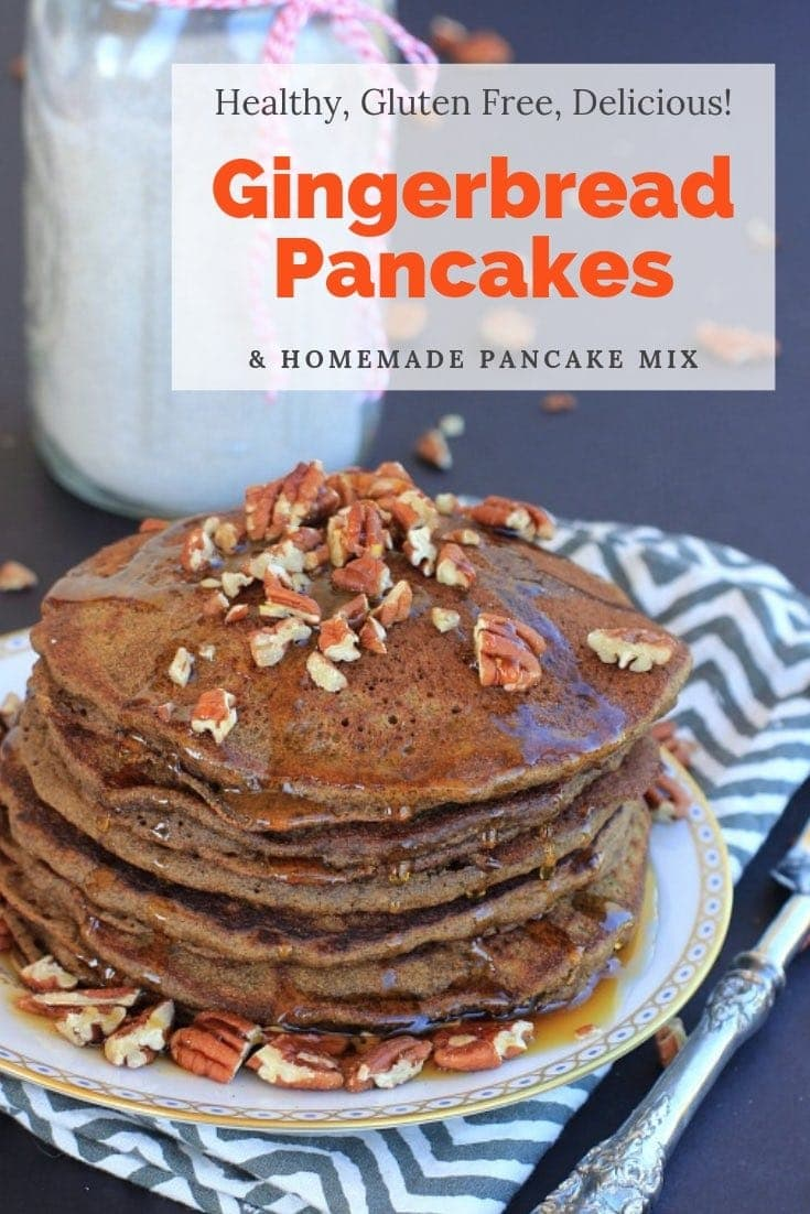 Gingerbread Pancakes & Gingerbread Pancake Mix- Easy, healthy, gluten free, & delicious! Make a batch for yourself and to give to friends this holiday season! #glutenfreerecipes #lowfodmap #glutenfreepancakes #Gingerbread #homemadegifts #christmas