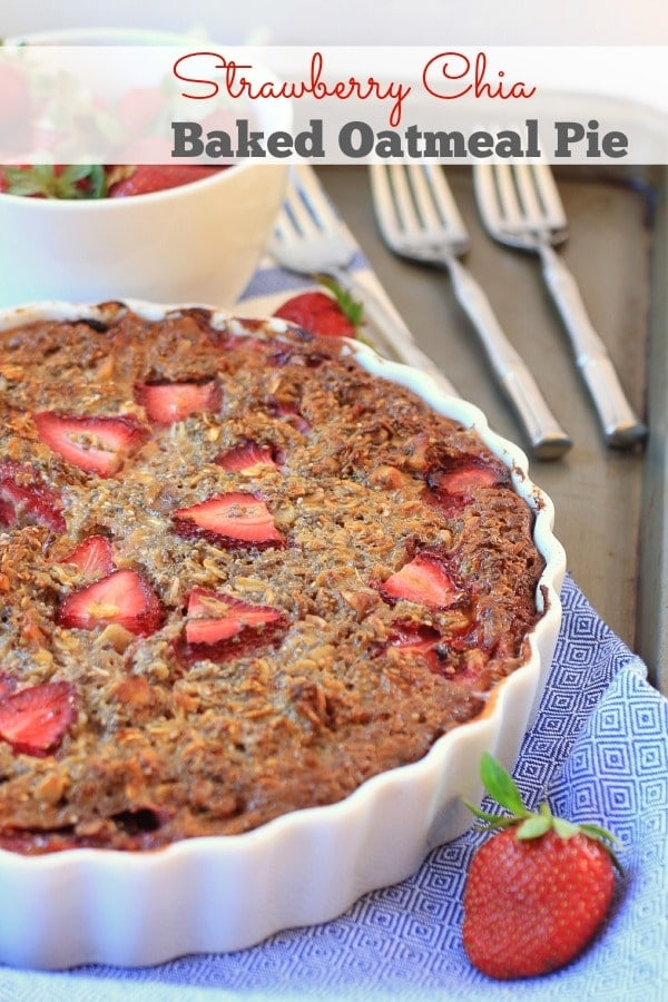 Strawberry Chia Baked Oatmeal Pie