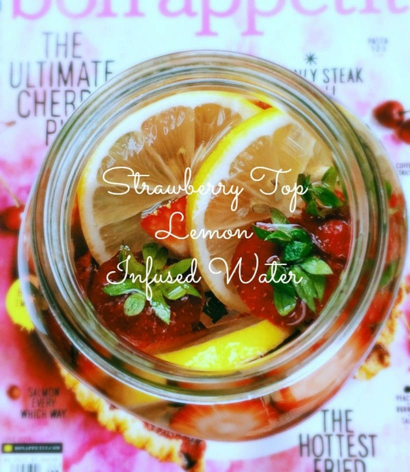 Try this Strawberry Top Lemon Infused Water, or your own favorite fruit and herb concoction to soothe your skin, and stay hydrated all day long!