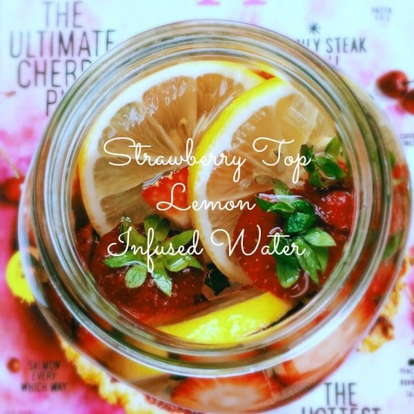Strawberry Top Lemon Infused Water