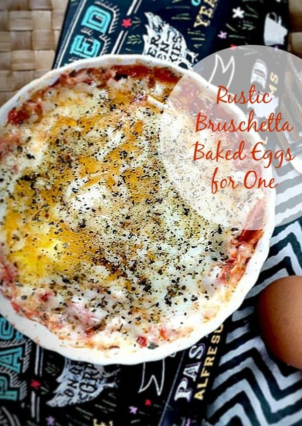 Nutritious, easy, and so delicious...Rustic Tomato Bruschetta Baked Eggs for One!