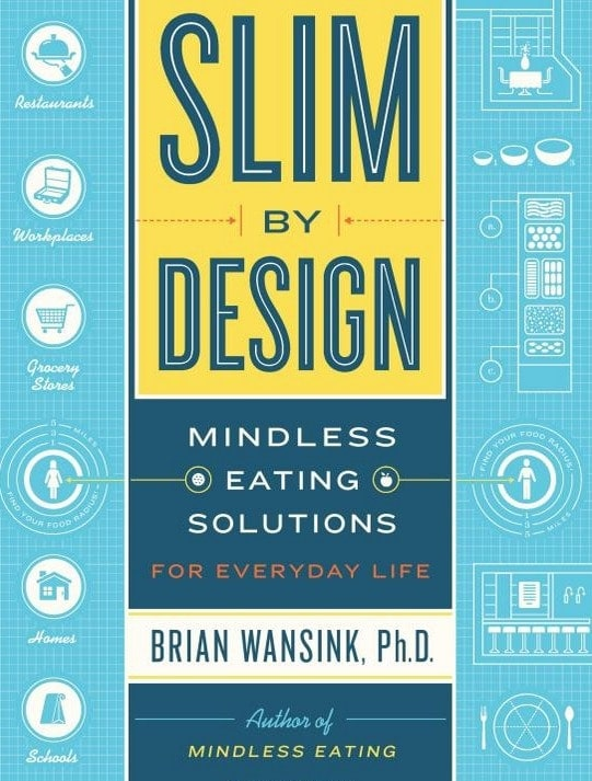 Slim by Design: Mindless Eating Solutions by Brian Wansink. Book review and giveaway at The Spicy RD.
