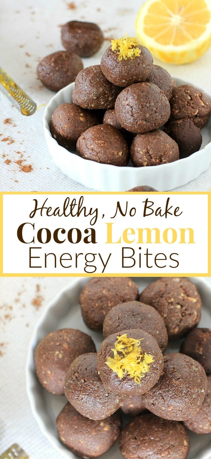 These cocoa lemon energy bites pair pure cocoa powder with fresh lemon zest and a handful of other