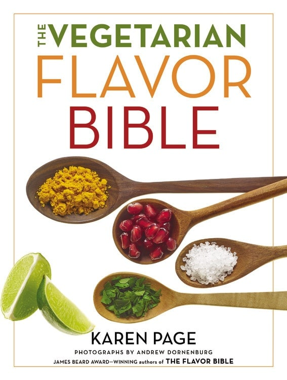The Vegetarian Flavor Bible is a must have for everyone who wants to get creative in the kitchen, preparing simple, delicious, and nourishing plant based meals.
