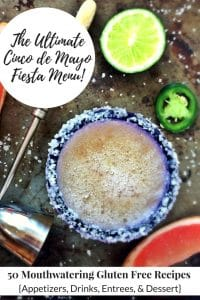 The Ultimate Cinco de Mayo Menu | 50 Mouthwatering Gluten Free Recipes for Your Fiesta