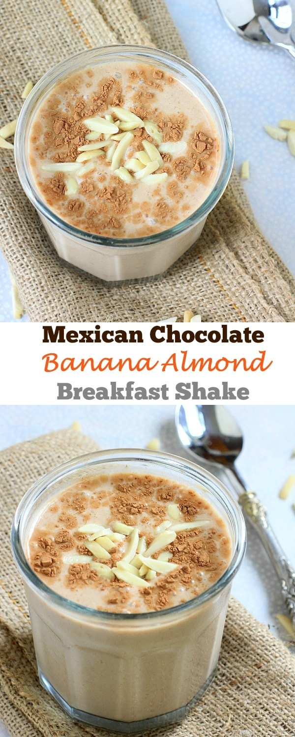 Treat yourself to a luscious, creamy, AND nutritious Mexican Chocolate Banana Almond Breakfast Shake!