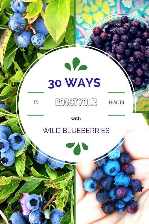 30 Ways to Boost Your Health with Wild Blueberries