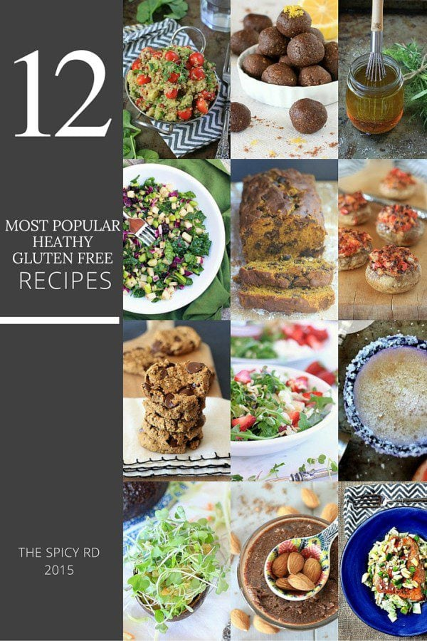 Start your New Year off deliciously with these 12 most popular, reader favorite healthy, gluten free recipes and nutrition tips from 2015! | The Spicy RD
