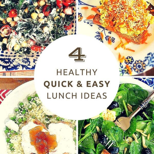 4 Quick & Easy Healthy Lunch Ideas You Can Make in 10 Minutes or Less