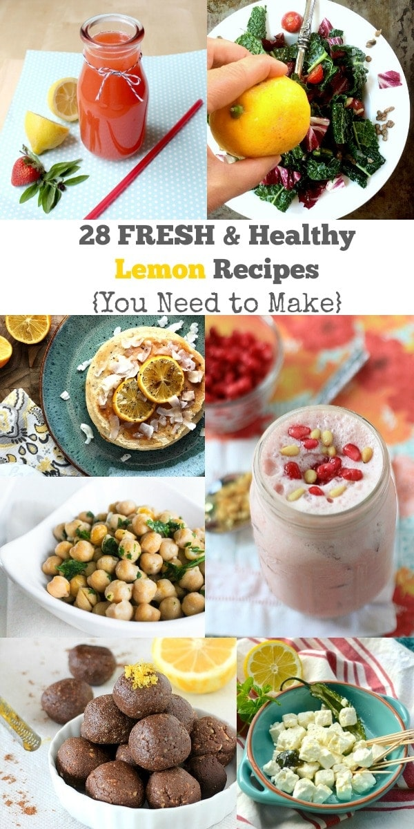 28 FRESH and Healthy Lemon Recipes You Need to Make!