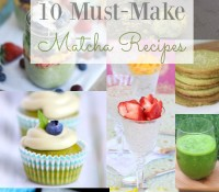 Matcha Madness! 10 Must-Make Matcha Recipes + The Health Benefits of Matcha