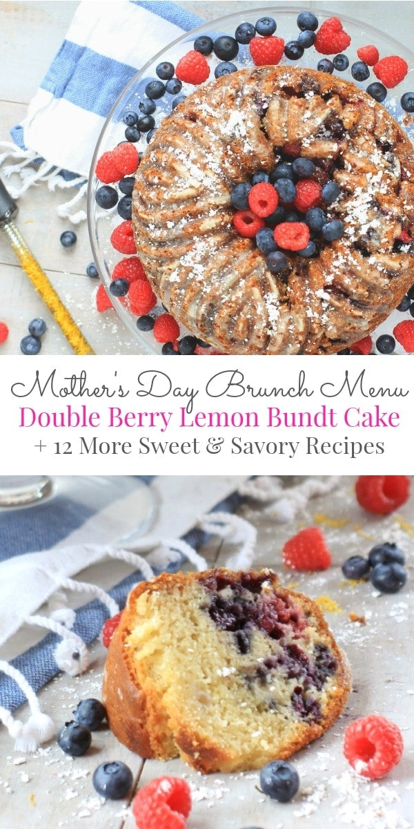 Mother's Day Brunch Recipes your mom will love! This Double Berry Lemon Bundt Cake is the star of the show, plus 12 more delicious sweet and savory recipes to celebrate Mother's Day with!