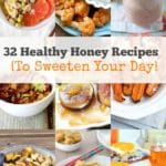 32 Healthy Honey Recipes to Sweeten Your Day + A Honey Giveaway!