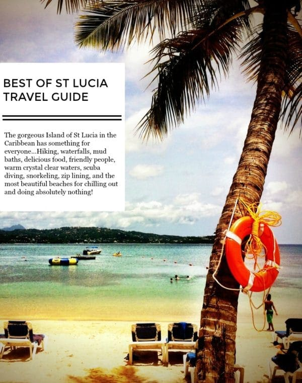 Best of St Lucia Travel Guide | Caribbean Travel