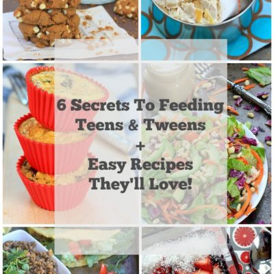 6 Secrets to Feeding Teens & Tweens + Easy Recipes They'll Actually Eat