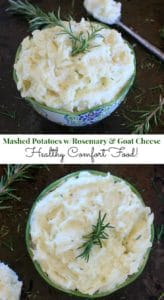 Comfort food! Healthy Mashed Potatoes w/ Rosemary & Goat Cheese