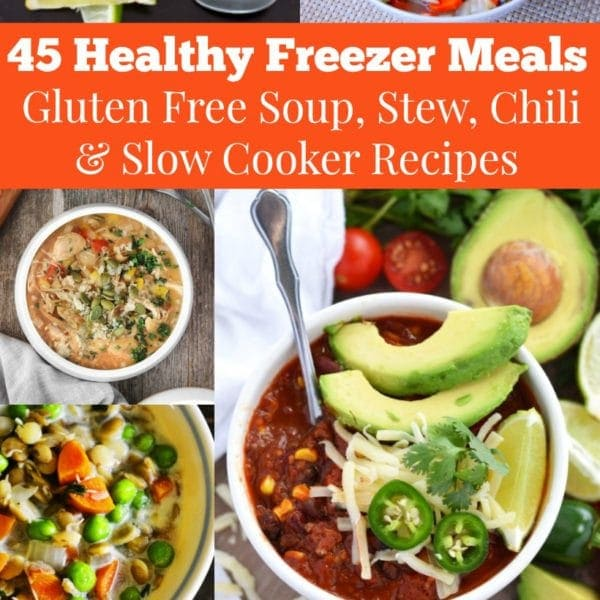 45 Healthy Freezer Meals | Reclaim dinner time on busy weeknights with this delicious round-up of gluten-free soup, stew, chili, and slow cooker recipes you can make ahead of time. | The Spicy RD @thespicyrd