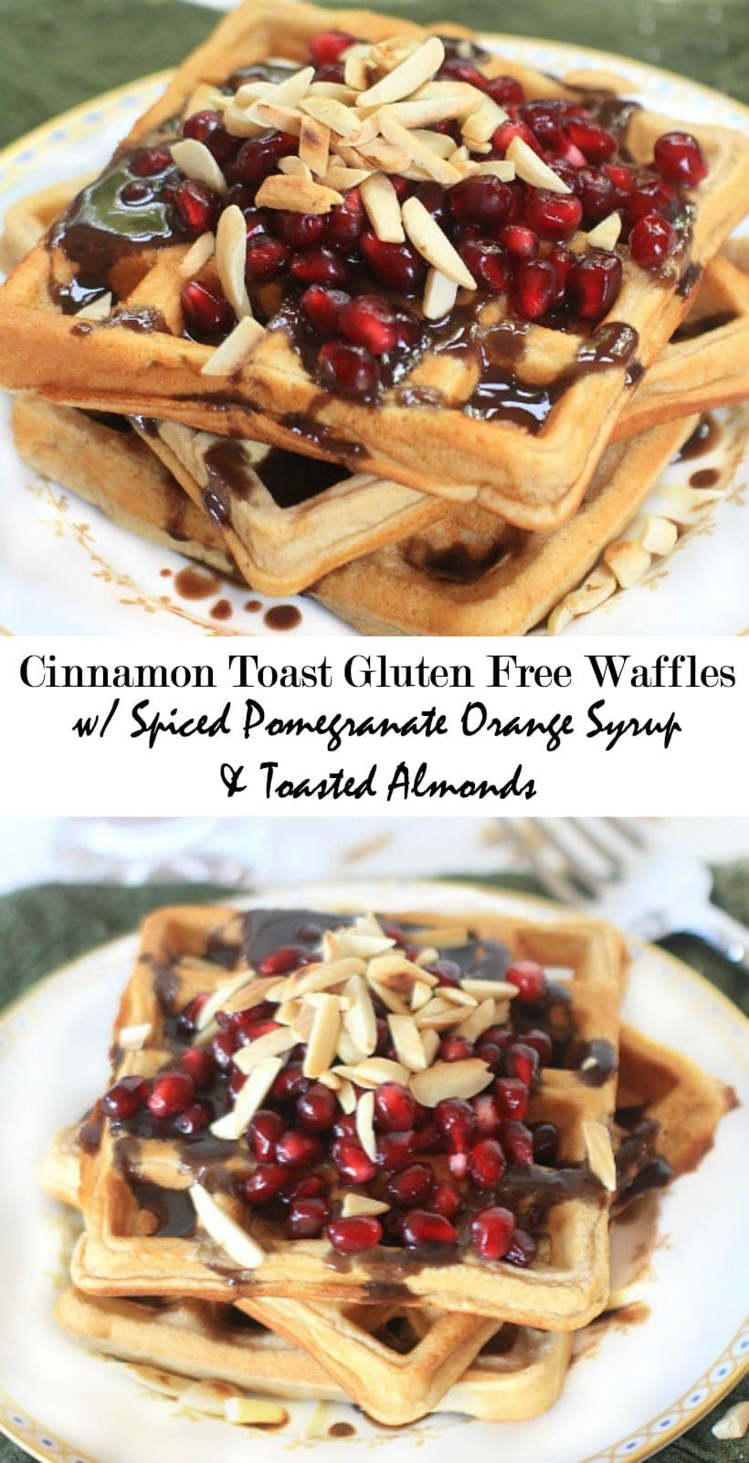 Dig in! Cinnamon Toast Gluten Free Waffles with Pomegranate Orange Syrup