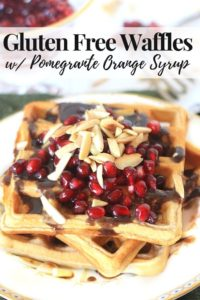 Gluten Free Waffles with Pomegranate Syrup Pinterest Image