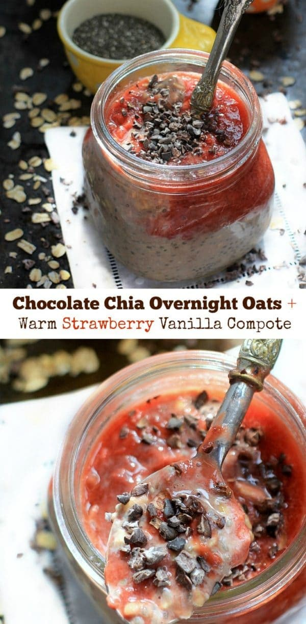 "These Chocolate Overnight Oats with Chia Seeds and Warm Strawberry Vanilla Compote are the ultimate healthy ""dessert for breakfast"" treat! 