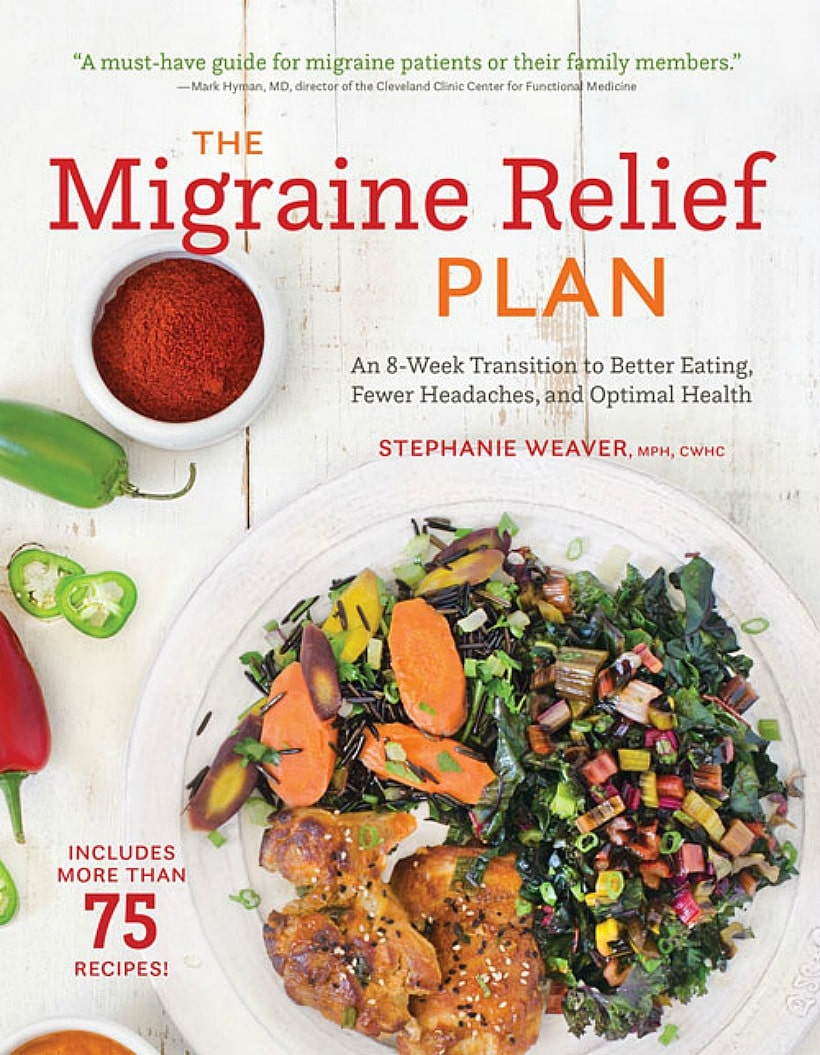 The Migraine Relief Plan by Stephanie Weaver, MPH, combines a comprehensive migraine diet plan along with a lifestyle plan to help transition migraine sufferers to fewer headaches and optimal health. | Book review by EA Stewart @thespicyrd