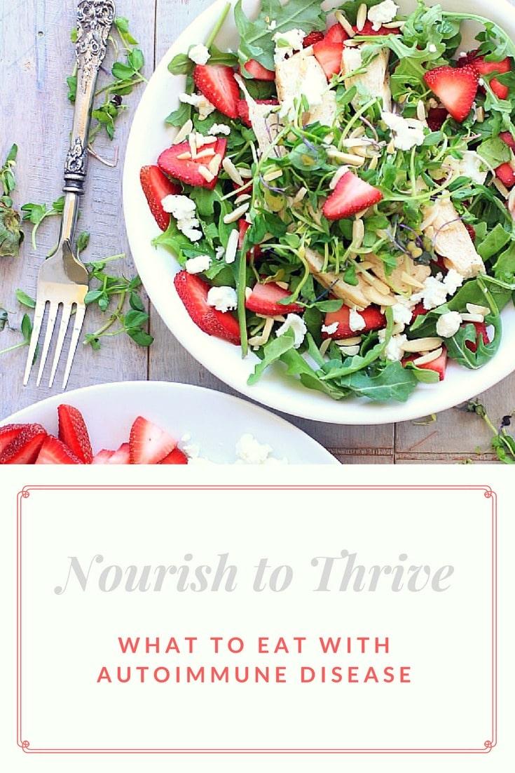 Nourish to Thrive | What to Eat on an Autoimmune + Sjogrens Diet