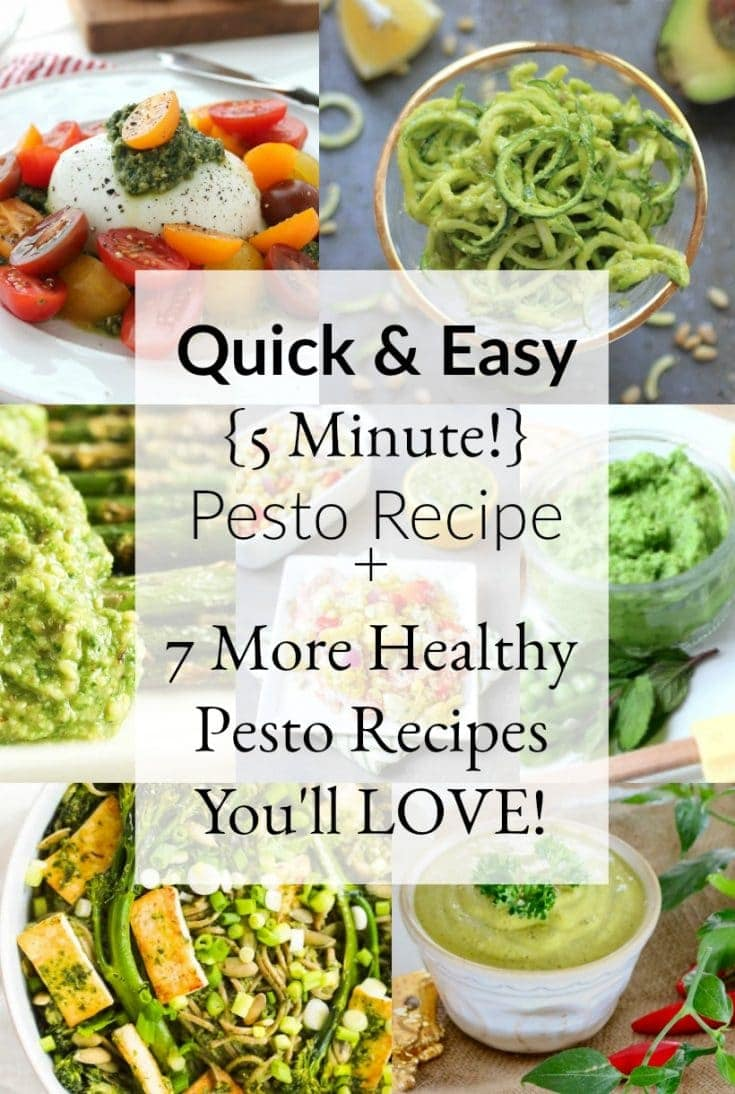 Quick & Easy Pesto Recipe + 7 Healthy Pesto Recipes You'll