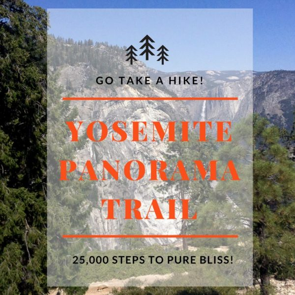 Hiking the Yosemite Panorama Trail. 25,000 Steps to Pure Bliss!