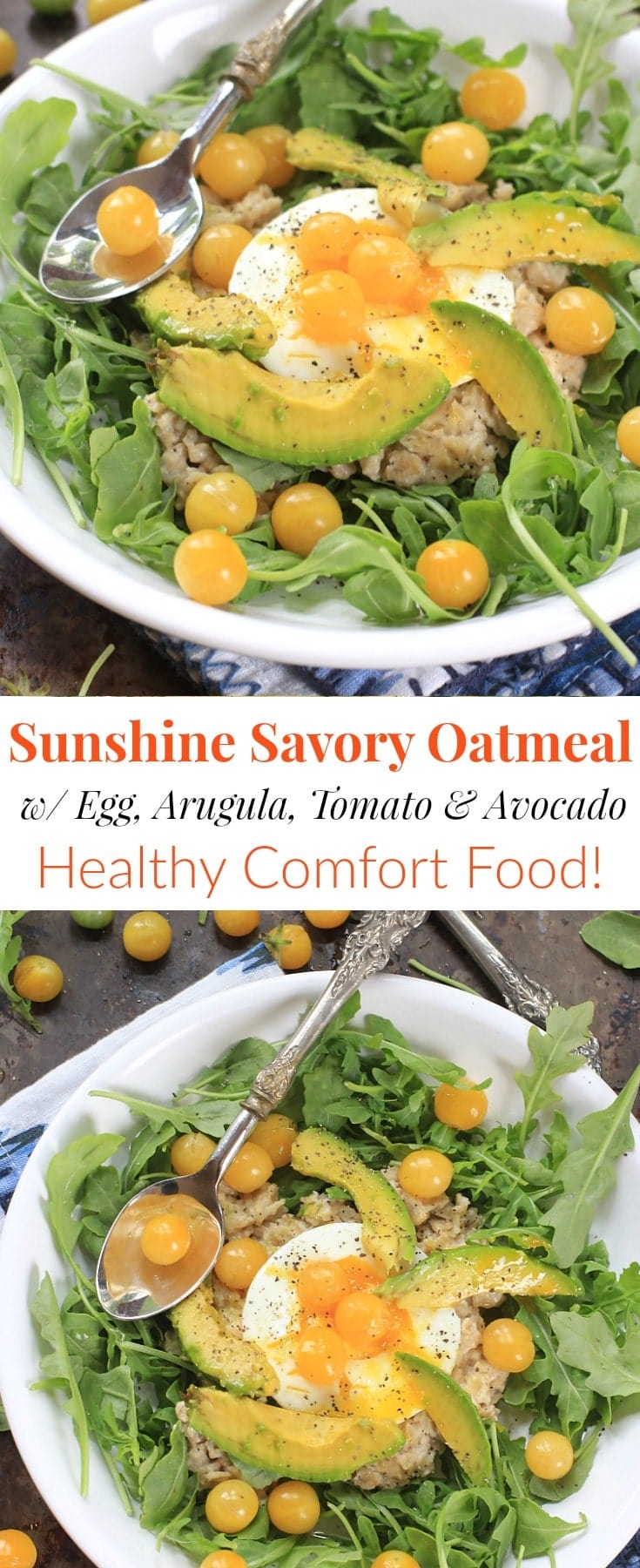 This quick and easy Sunshine Savory Oatmeal w/ Egg, Arugula, Tomatoes, and Avocado, is the ultimate healthy comfort food for breakfast, or any meal of the day! Get the gluten free and vegetarian recipe at EA Stewart, The Spicy RD @thespicyrd