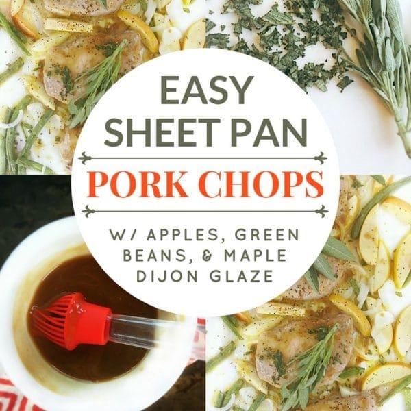 Insanely Addictive Sheet Pan Pork Chops w/ Apples, Green Beans & Maple Dijon