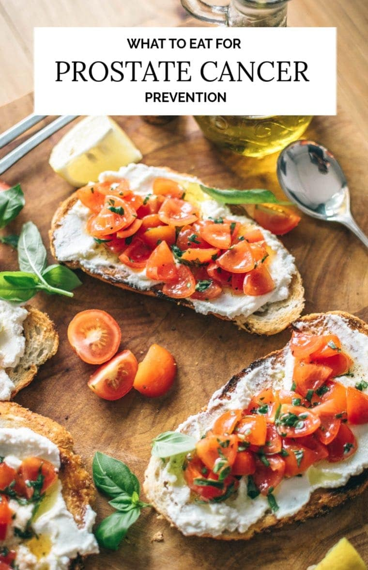 Prostate Cancer Diet Prevention Foods Tomato Bruschetta