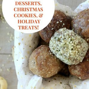 12 Days of Low FODMAP Desserts + My #1 Self Care Tip for The Holidays!