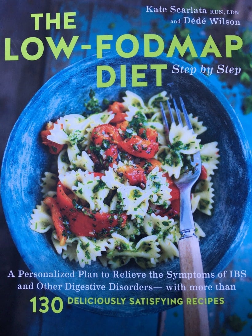 Low FODMAP Diet Book | The Low-FODMAP Diet Step by Step by Kate Scarlata & Dede Wilson provides a step by step guide to the low FODMAP diet for IBS, along with 130 delicious low FODMAP recipes.