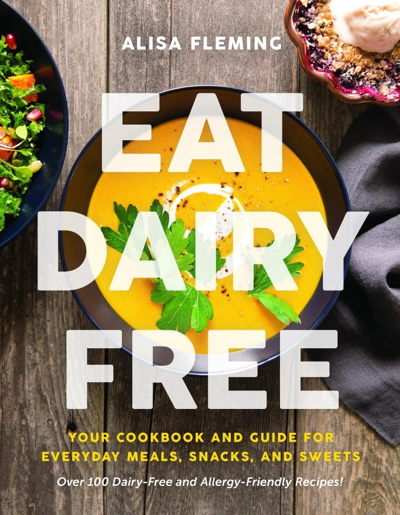 How to Eat Dairy Free Cookbook