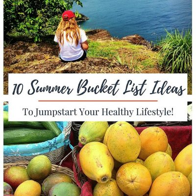 10 Summer Bucket List Ideas