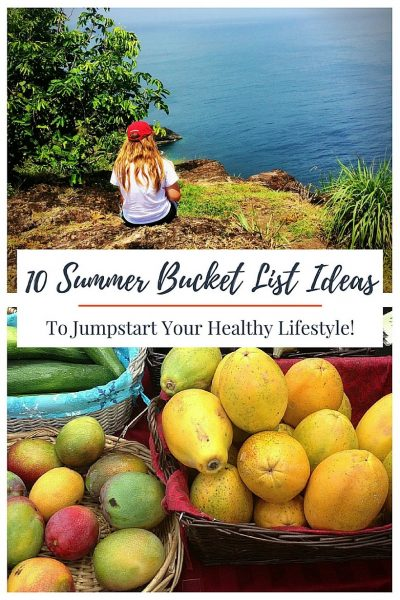 10 Fun Summer Bucket List Ideas to Jumpstart Your Healthy Lifestyle