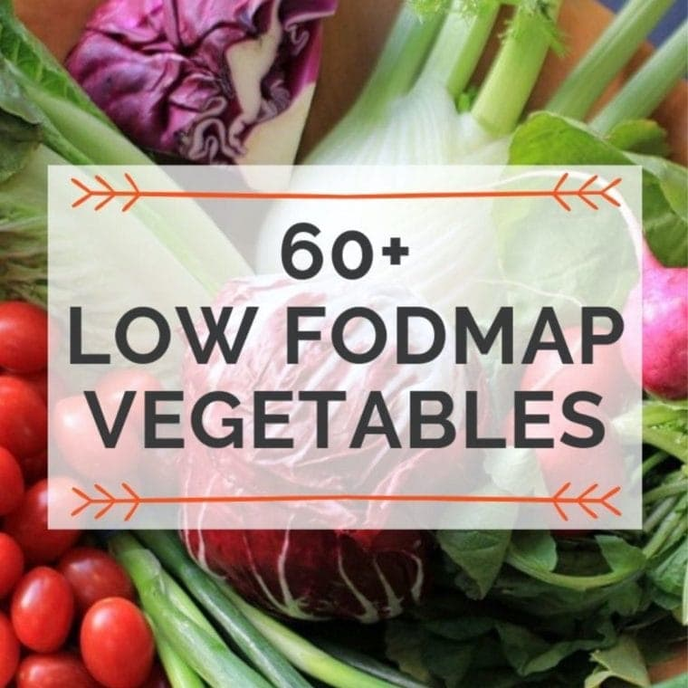 60 Low FODMAP Vegetables from A To Z