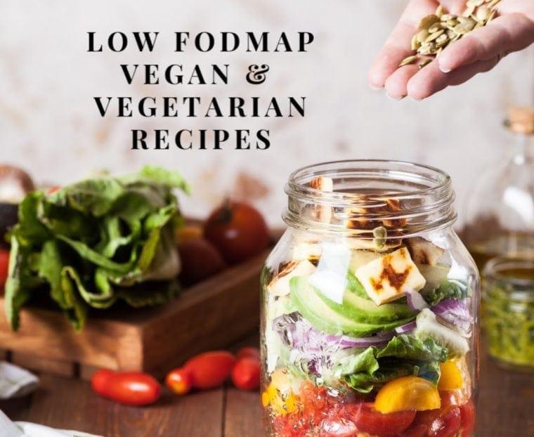 Low FODMAP Vegetarian Recipes