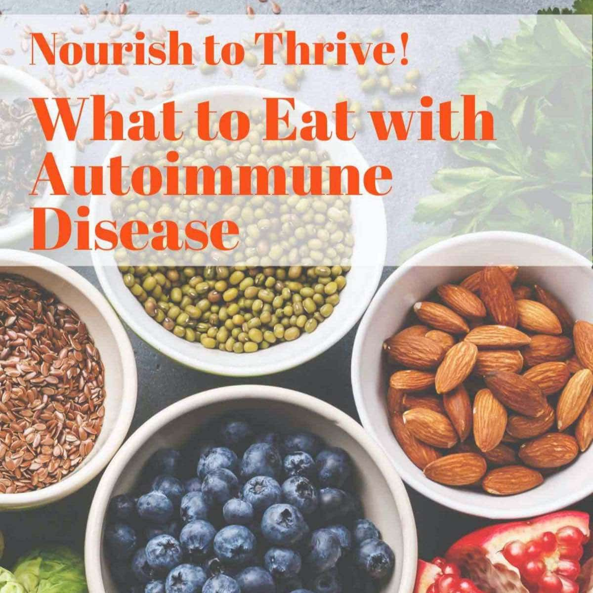 Sjogren's Diet | What to eat with autoimmune disease image with health food.