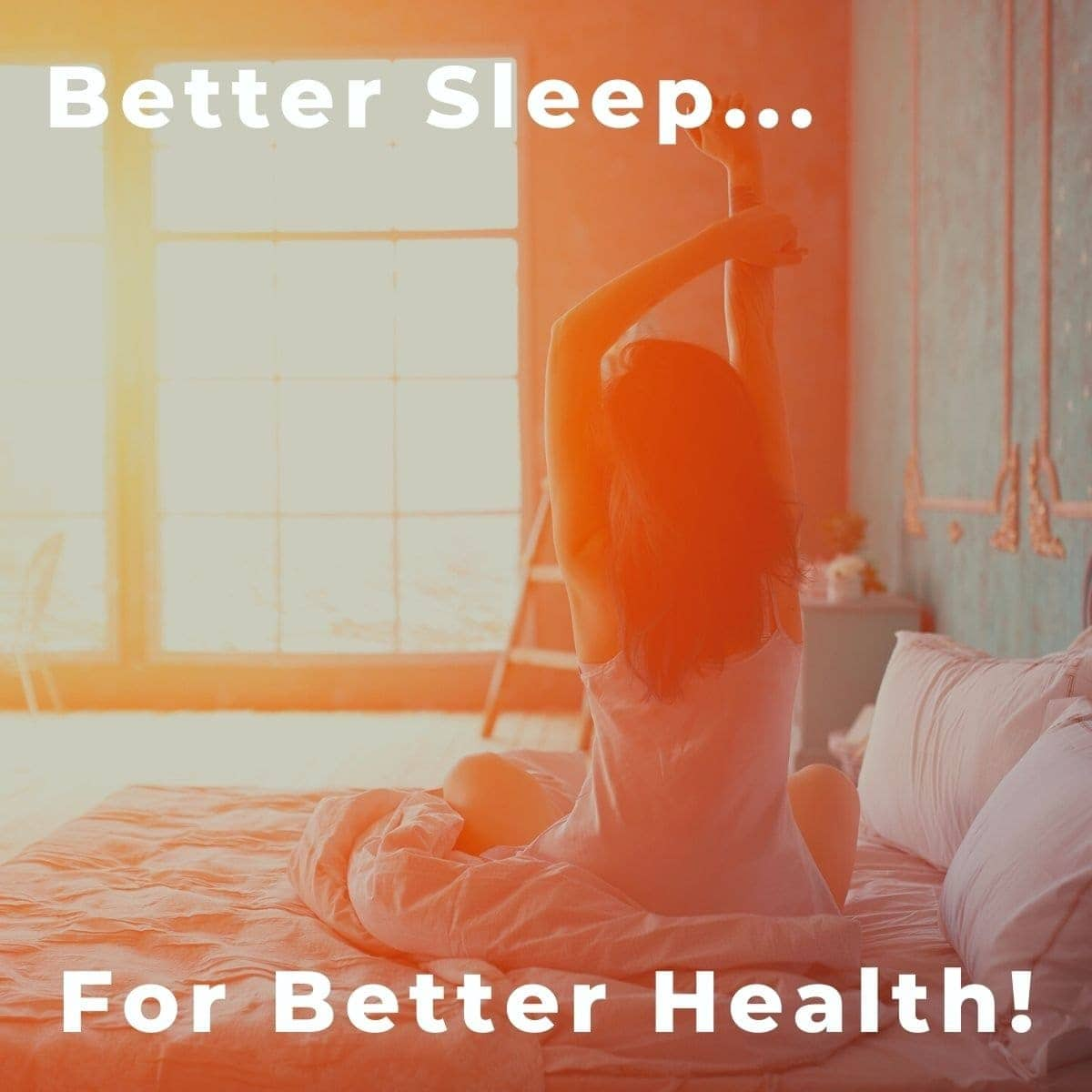 Image of a woman sitting up in bed and stretching-text overlay