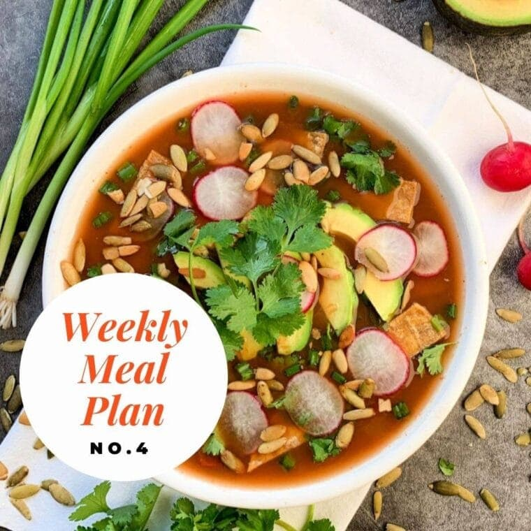 Bowl of tortilla soup with text overlay-weekly meal plan no. 4.