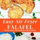 Pinterest image graphic with a plate of air fryer falafel on the top photo and a tray of falafel ingredients on the bottom.