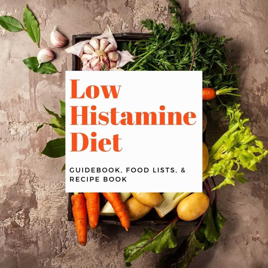 Background photo with vegetables and text overlay: low histamine diet